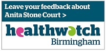 Leave your feedback about Anita stone Court on Healthwatch Birmingham